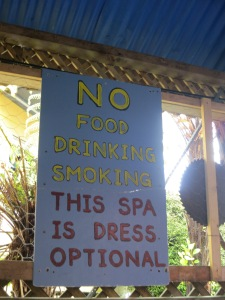 A hot tub featured prominently in recovering from the cold. Despite the sign, I ate a candy bar and opted to wear a swimsuit.