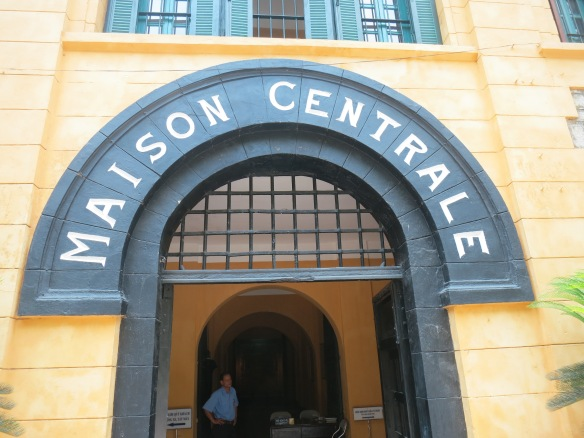 Before it was the Hanoi Hilton, it was the Maison Centrale of Hoa Lo