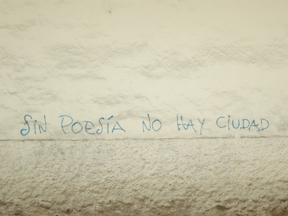 """Without poetry, there is no city"""